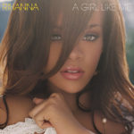 Rihanna – A Girl Like Me