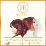 BOM&HI – All I Want For Christmas Is You (Single)