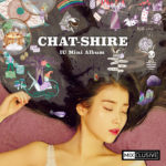 IU (아이유) – CHAT-SHIRE (MIXCLUSIVE EDITION)