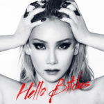 CL – Hello Bitches (Single)
