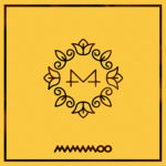 MAMAMOO – Yellow Flower (EP)